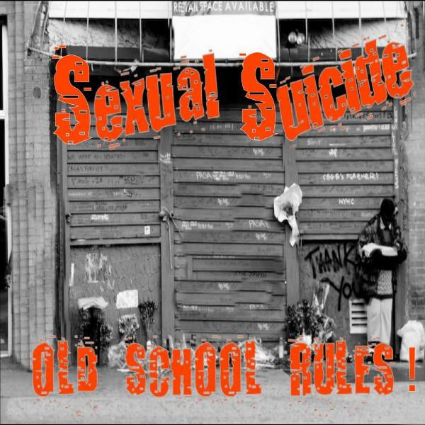 "Sexual Suicide- Old School Rules 7"" ~GREY WAX LTD TO 48! - United Riot - Dead Beat Records"