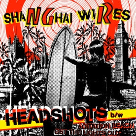 "Shanghai Wires- Headshots 7"" - NO FRONT TEETH - Dead Beat Records"