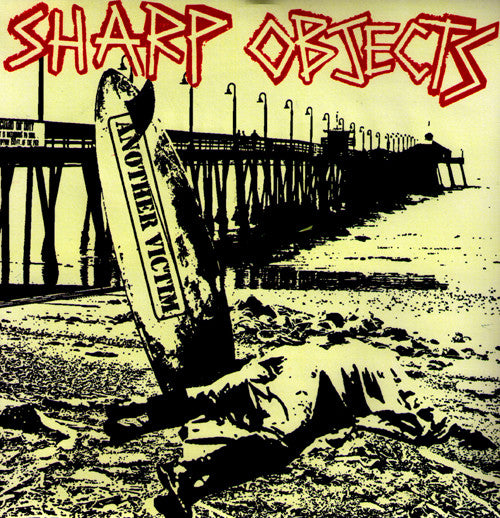 "Sharp Objects- Another Victim 7"" ~EX BRIEFS/BODIES - NO FRONT TEETH - Dead Beat Records"
