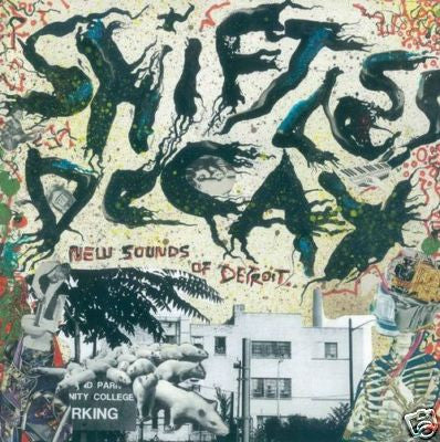 V/A- Shiftless Decay (The New Sounds of Detroit) LP - X! - Dead Beat Records