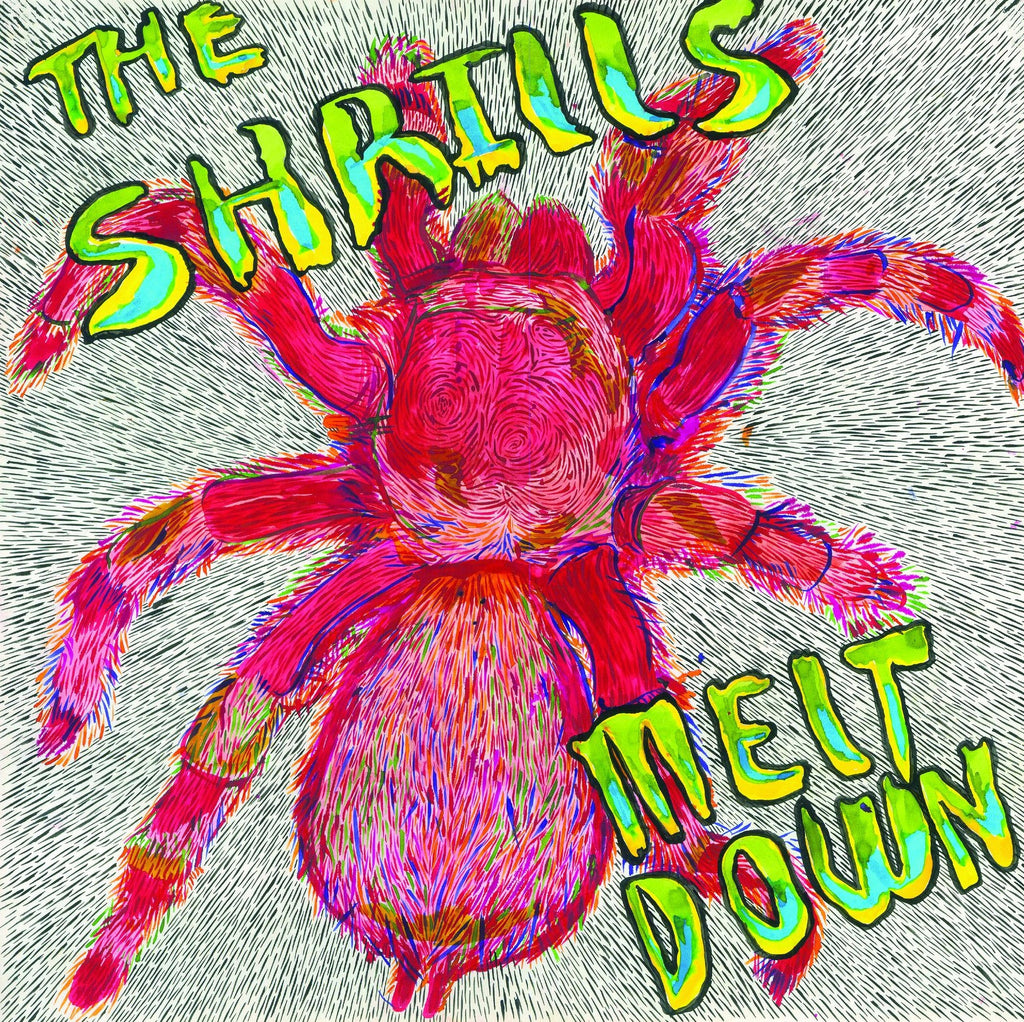 The Shrills- Melt Down LP - RESURRECTION - Dead Beat Records