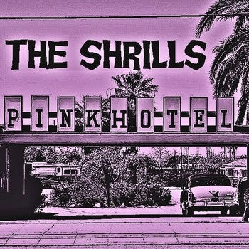 The Shrills- Pink Hotel TAPE - RESURRECTION - Dead Beat Records