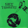 "Sick Thoughts- Aborted World 7"" ~GREEN COVER LTD TO 200!"