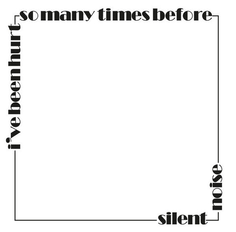 "Silent Noise- I've Been Hurt So Many Time Before 7"" ~REISSUE!"