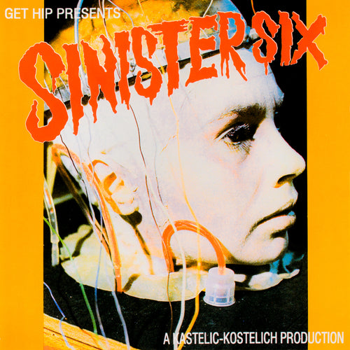 "Sinister Six- Pain In My Head 7"" ~RARE ORANGE WAX LTD TO 100 / EX CAT BUTT +YUMMY!"