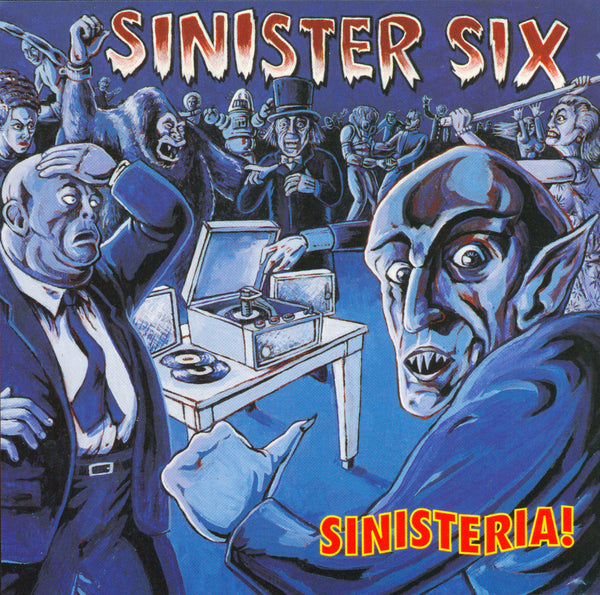 Sinister Six- Sinisteria LP ~EX U-MEN! - Get Hip - Dead Beat Records