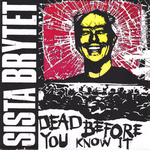 "Sista Brytet- Dead Before You Know It 7"" ~RARE TRANSLUCENT ACETATE CVR LTD 50!"