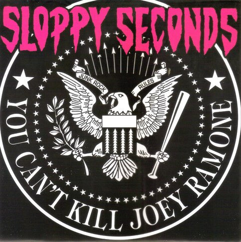"Sloppy Seconds- You Can't Kill Joey Ramone 7"" ~WHITE LTD TO 100! - Wallride - Dead Beat Records"