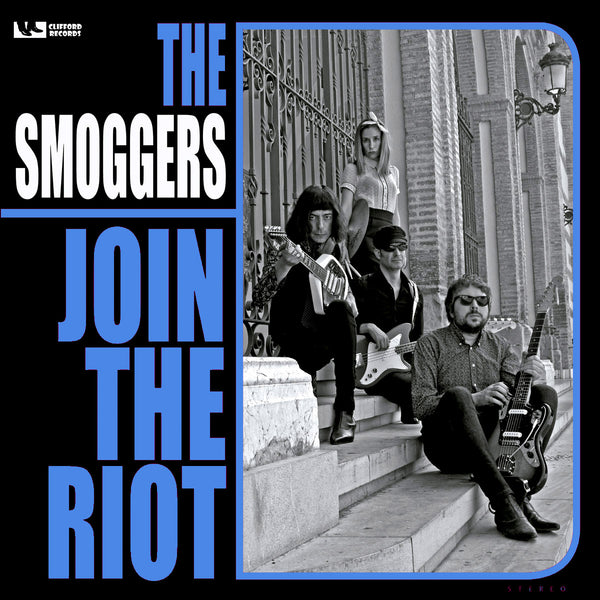 Smoggers- Join The Riot LP ~FUZZTONES!