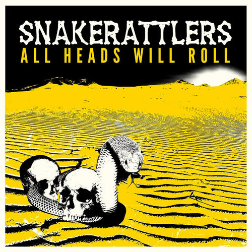 Snakerattlers- All Head Will Roll LP ~QUEENS OF THE STONE AGE!