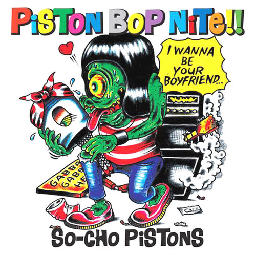 So-Cho Pistons- Piston Bop Nite LP ~TEENGENERATE!