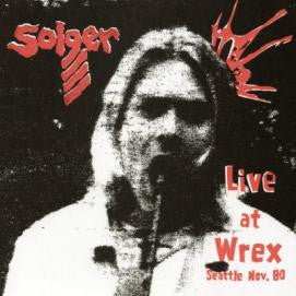 "Solger- Live at The Wrex 7"" - Bag Of Hammers - Dead Beat Records"