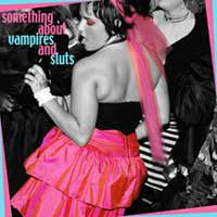 "Something About Vampires and Sluts - S/T 7"" - Rococo - Dead Beat Records"