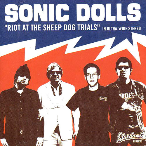 Sonic Dolls- Riot At The Sheep Dog Trials LP ~RAMONES!