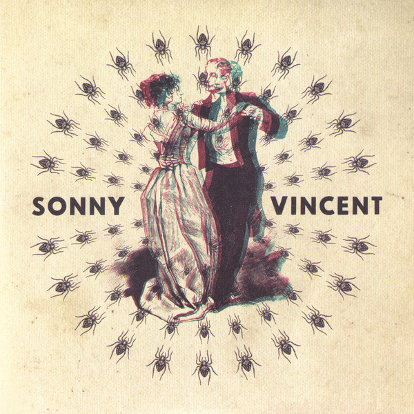 "Sonny Vincent- Lines On My Mirror 7"" ~LIMITED TO 200 NUMBERED COPIES!"