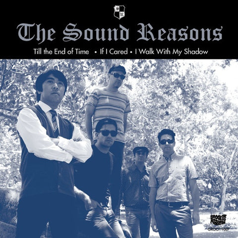 "The Sound Reasons- Til The End Of Time 7"" ~PRETTY THINGS!"