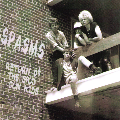 Spasms- Return Of The Spud Gun Kids CD ~REISSUE / '77 - '82 RECORDINGS!