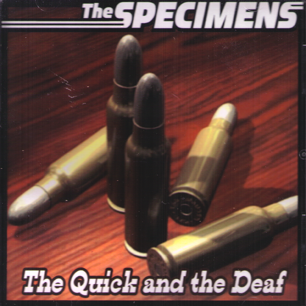Specimens- The Quick And The Deaf + Fast And Loose CD ~RADIO BIRDMAN!