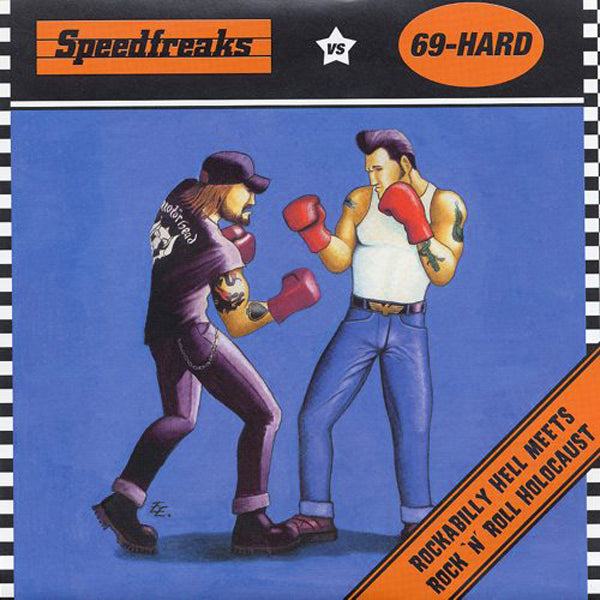 "Speedfreaks / 69-Hard- Split 7"" ~ZEKE!"