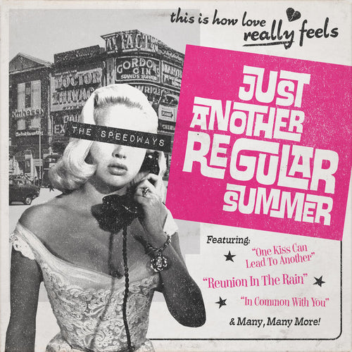 Speedways- Just Another Regular Summer LP ~EX BREAKDOWNS!
