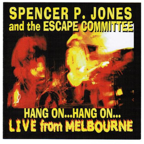 Spencer P. Jones– Hang On, Live From Melbourne CD - Beast - Dead Beat Records