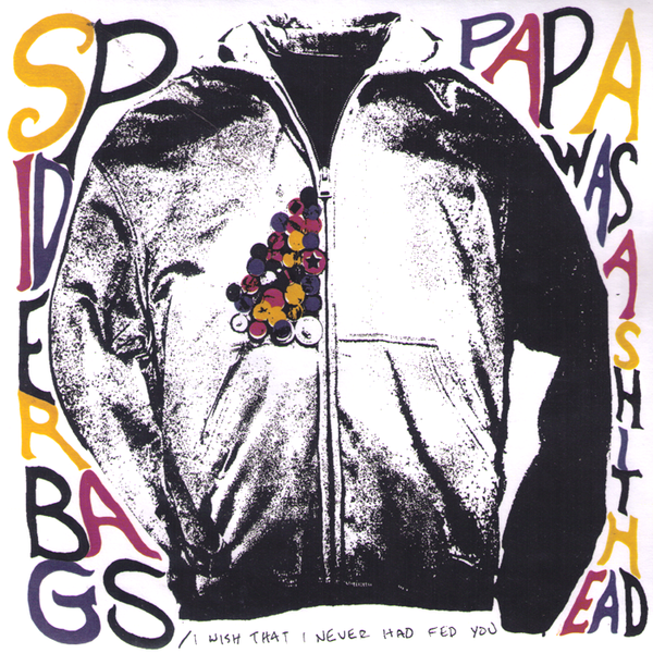 "Spider Bags- Papa Was A Shithead 7"" ~RARE PURPLE WAX!"