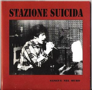 Stazione Suicida- Sangue Nel Muro CD EARLY 80'S ITALIAN HC/PUNK - Spittle - Dead Beat Records