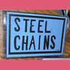 Steel Chains- Demo CS TAPE ~EX CLOROX GIRLS / OBSERVERS!