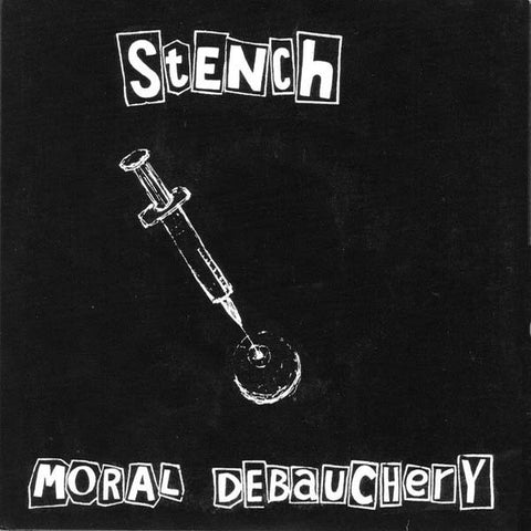 "Stench- Moral Debauchery 7"" ~REISSUE RARE BROWN WAX!"