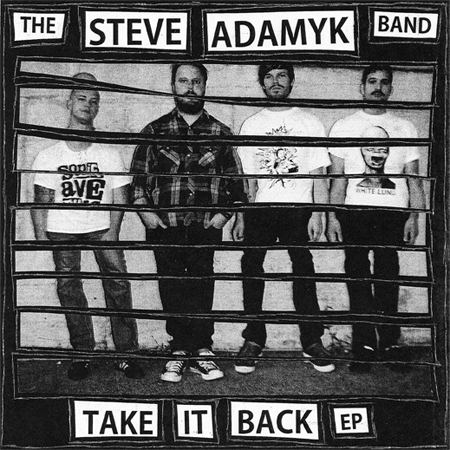 "STEVE ADAMYK BAND- Take It Back 7"" ~HAND NUMBERED! - Rockin Bones - Dead Beat Records"