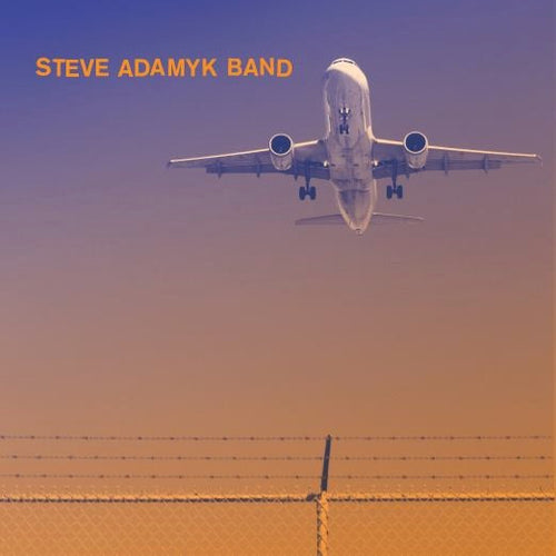 Steve Adamyk Band- High Above 7