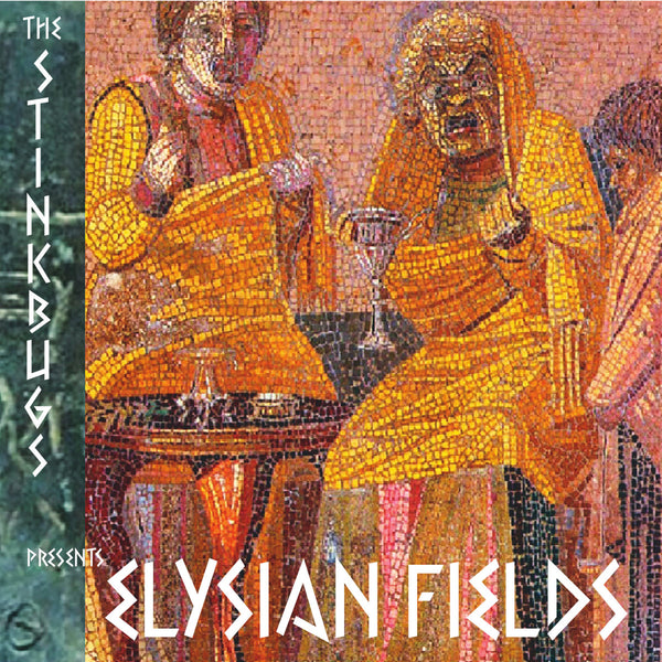 Stinkbugs- Elysian Fields LP ~KILLER!