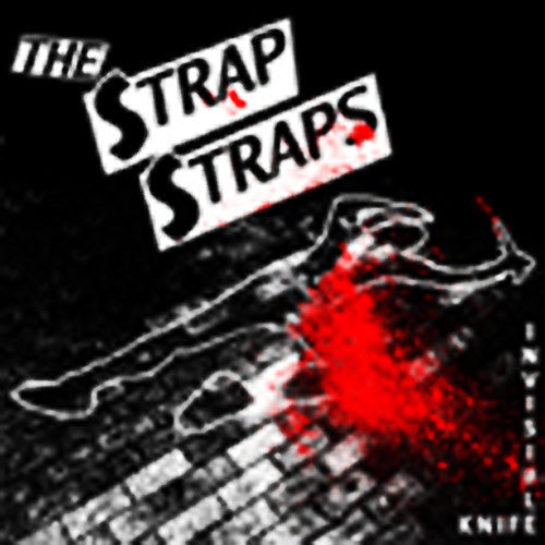 "Strap Straps- Invisible Knife 10""  ~SPITS / BRIEFS GUYS - NO FRONT TEETH - Dead Beat Records"