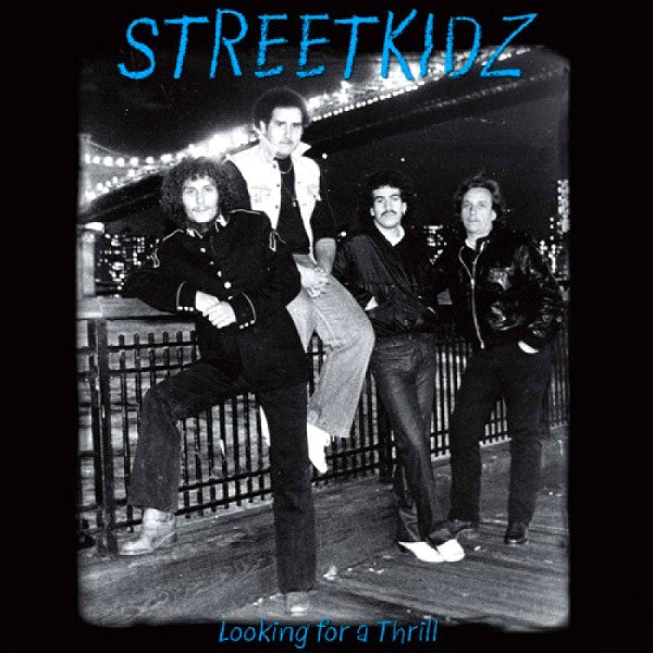 Streetkidz- Looking For A Thrill LP ~REISSUE! - Rave Up - Dead Beat Records