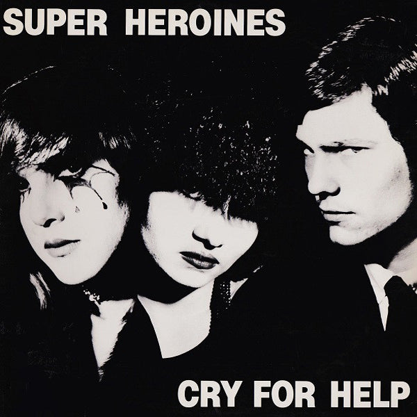 Super Heroines- Cry For Help LP ~REISSUE / EX CHRISTIAN DEATH!