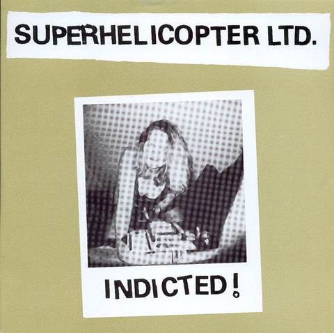 "Superhelicopter- Indicted 7"" ~OBLIVIANS!"