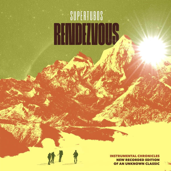 Supertubos- Rendezvous LP ~MAN OR ASTROMAN!