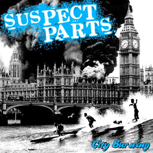 "Suspect Parts- City Burning 7"" ~EX BRIEFS / SHOCKS / MORE KICKS!"