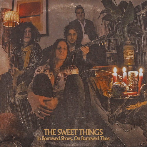 Sweet Things- In Borrowed Shoes, On Borrowed Time LP ~KILLER!