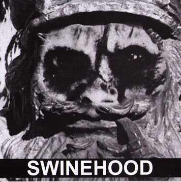 "SWINEHOOD- S/T 7"" - Ken Rock - Dead Beat Records"