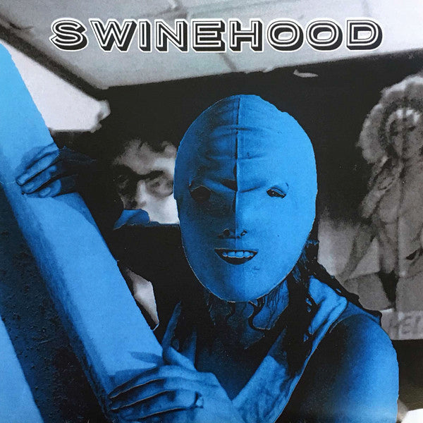 "Swinehood- Looks Like Shit To Me 7"" ~EX BRAINBOMBS / RARE BLUE WAX!"