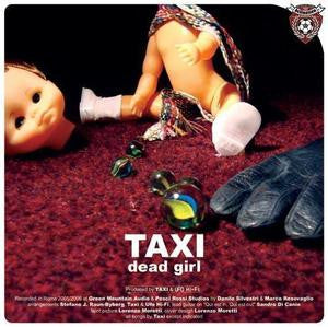 "TAXI- 'Dead Girl' 7"" ~PRE GIUDA! - Hellnation - Dead Beat Records"