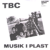"TBC- Musik I Plast 7"" ~REISSUE / RAREST WHITE WAX!"