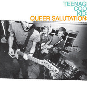 TEENAGE COOL KIDS- Queer Salutations CD - Protagonist Music - Dead Beat Records
