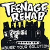 "Teenage Rehab- Abuse Your Solution 7"" ~THE SPITS! - I Hate Punk Rock - Dead Beat Records"