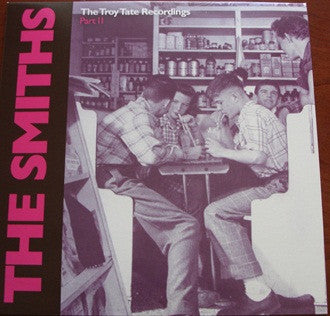 The Smiths- The Troy Tate Recordings Part 2 LP - Unknown - Dead Beat Records