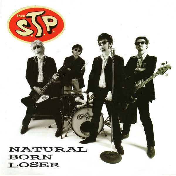 "Thee S.T.P. - Natural Born Loser 7"" ~AMERICAN HEARTBREAK!"
