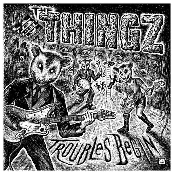 The Thingz- Troubles Begin LP ~THE DRAGS! - Coffee Addict - Dead Beat Records