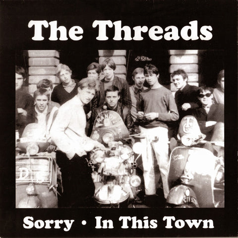 "The Threads- Sorry 7"" ~THE PRISONERS! - Twist - Dead Beat Records - 1"