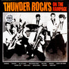 Thunder Rocks- On The Rampage LP  ~REISSUE!